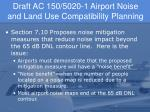 draft ac 150 5020 1 airport noise and land use compatibility planning