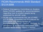 fican recommends ansi standard s12 9 2008