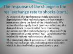 the response of the change in the real exchange rate to shocks cont