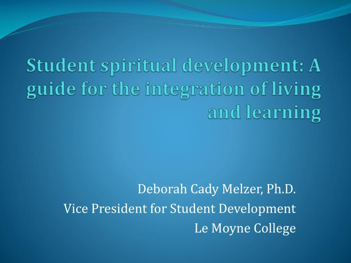 student spiritual development a guide for the integration of living and learning n.