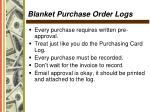 blanket purchase order logs