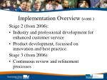 implementation overview cont