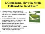 1 compliance have the media followed the guidelines