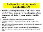 audience receptivity youth suicide or 4 39