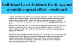 individual level evidence for against a suicide copycat effect continued