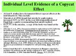 individual level evidence of a copycat effect