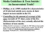 media guidelines teen suicide an inconvenient truth