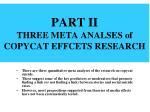 part ii three meta analses of copycat effcets research