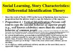 social learning story characteristics differential identification theory