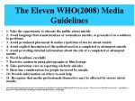 the eleven who 2008 media guidelines