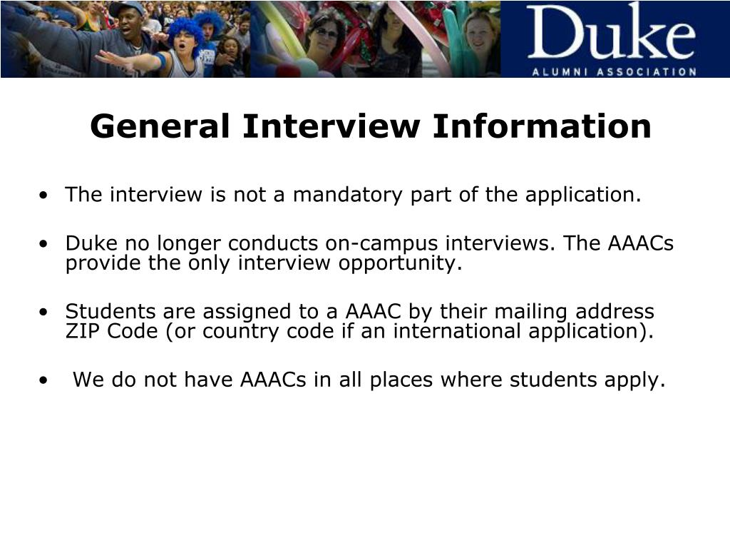 General Interview Information