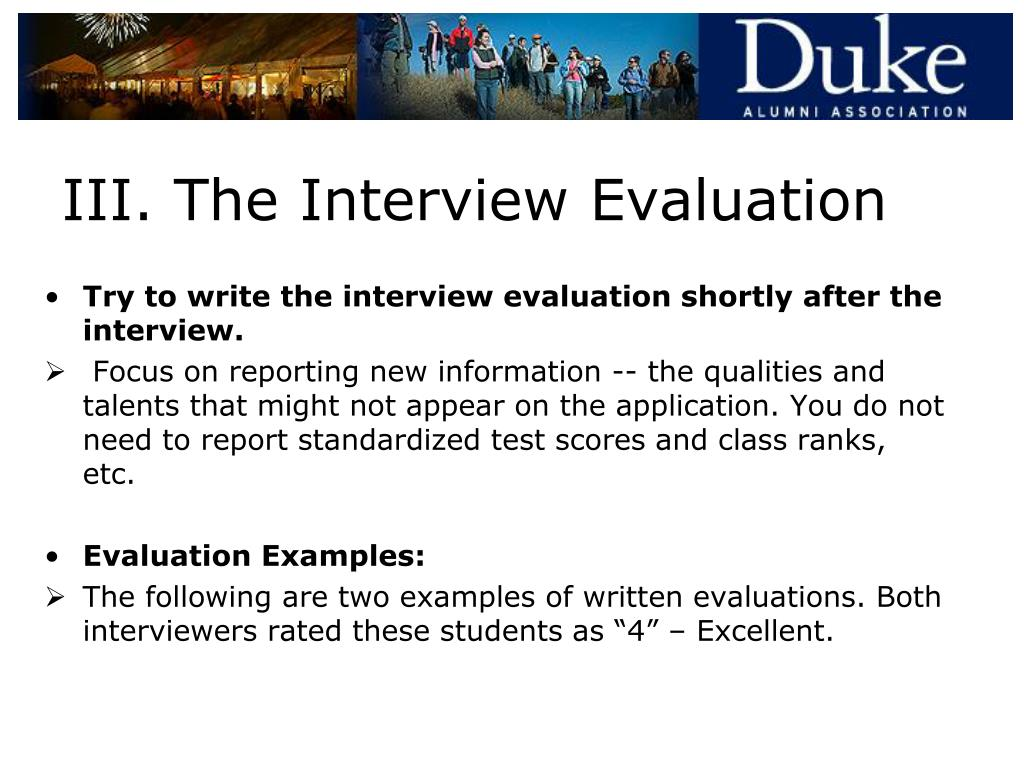 III. The Interview Evaluation
