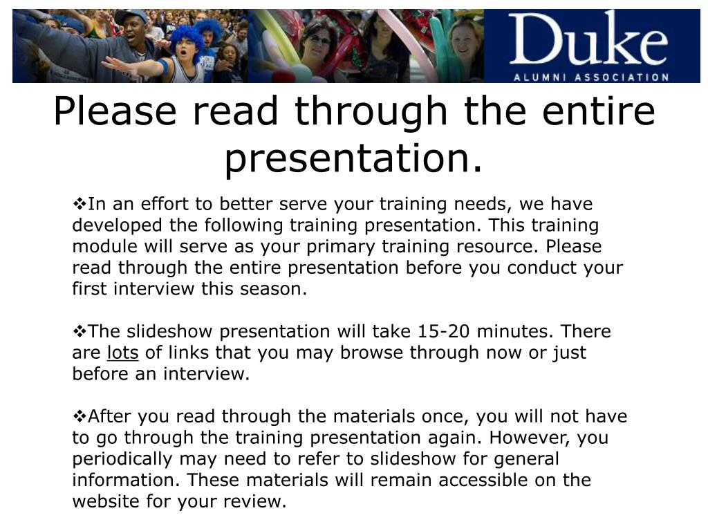 Please read through the entire presentation.