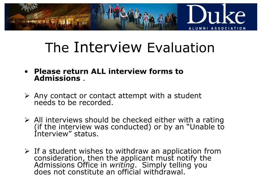 Please return ALL interview forms to Admissions