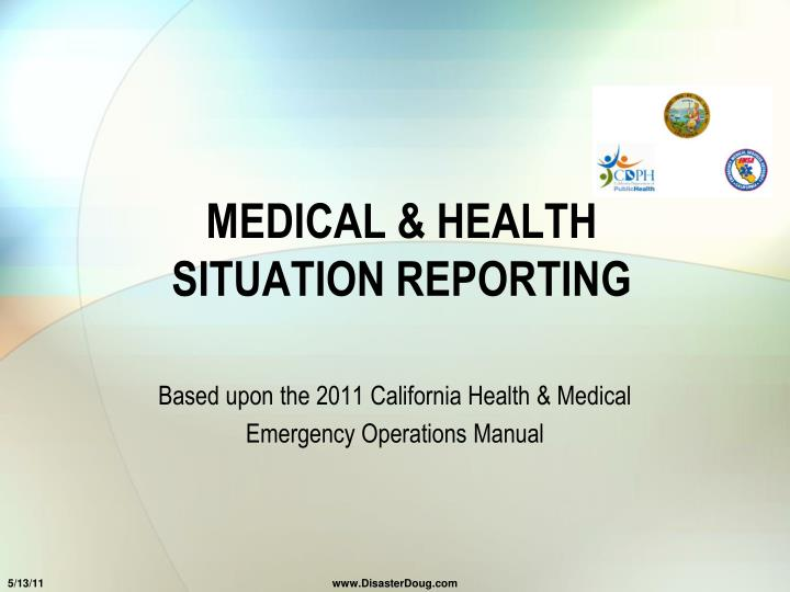 medical health situation reporting n.