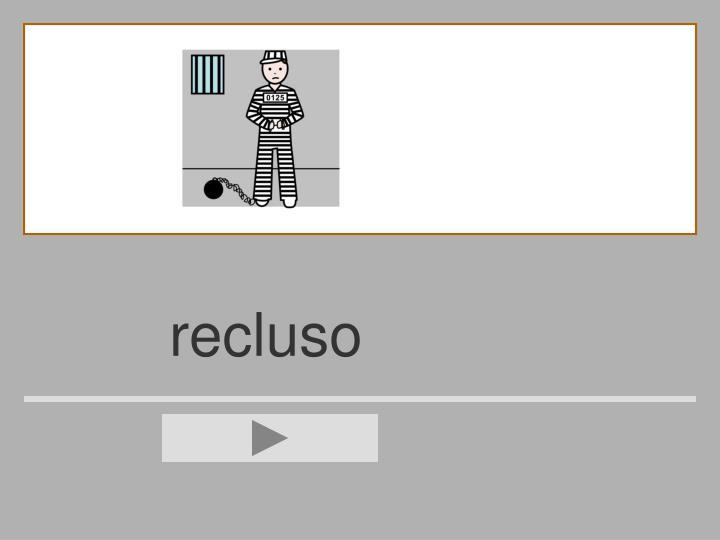 recluso