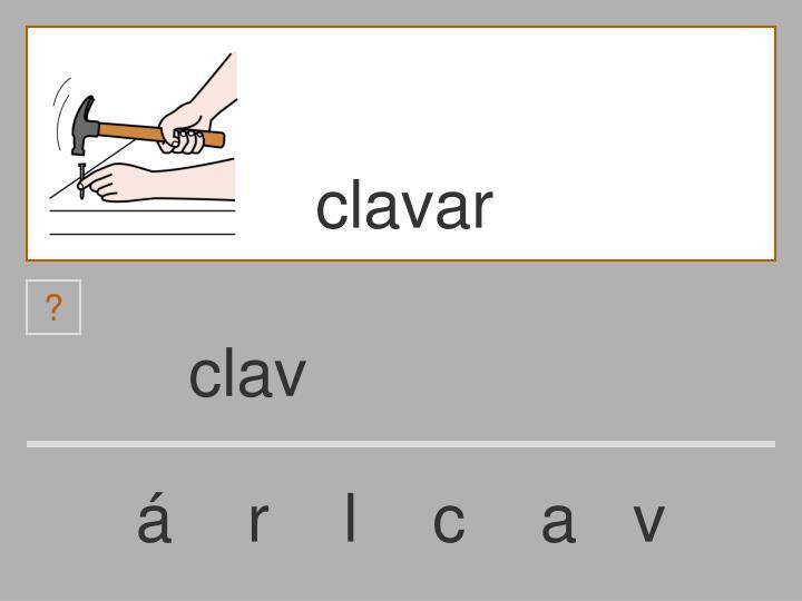 clavar