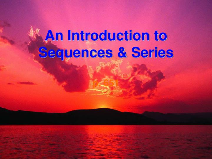 an introduction to sequences series n.