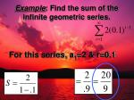 example find the sum of the infinite geometric series