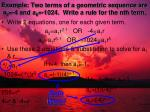 example two terms of a geometric sequence are a 2 4 and a 6 1024 write a rule for the nth term