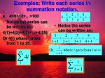examples write each series in summation notation