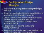 configuration design manager