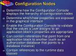 configuration nodes