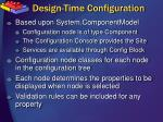 design time configuration