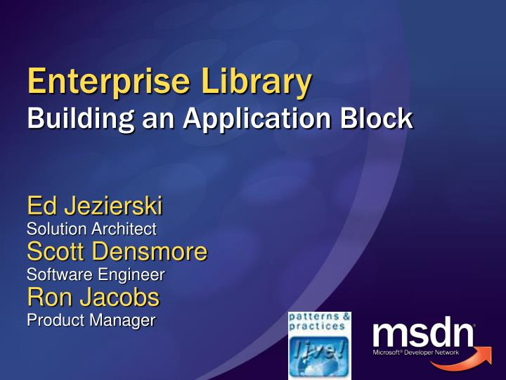 enterprise library building an application block n.