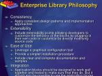 enterprise library philosophy