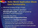 hello world application block core functionality