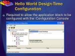 hello world design time configuration