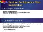 runtime configuration class serialization