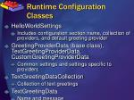 runtime configuration classes