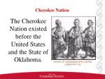 the cherokee nation existed before the united states and the state of oklahoma