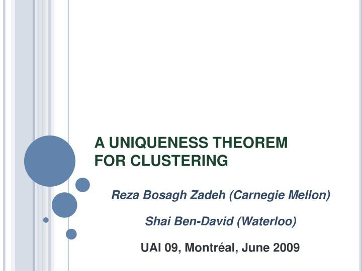 a uniqueness theorem for clustering n.