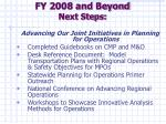 fy 2008 and beyond next steps