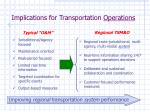 implications for transportation operations