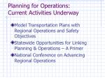 planning for operations current activities underway16