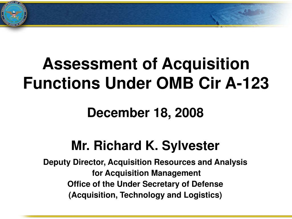 Assessment of Acquisition Functions Under OMB Cir A-123