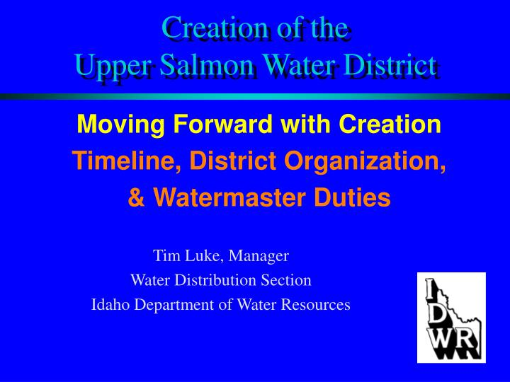 creation of the upper salmon water district n.