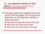 5 use generous amounts of local history to teach european and world history2