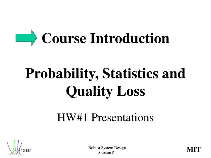 course introduction probability statistics and quality loss n.