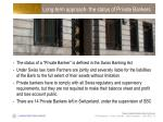 long term approach the status of private bankers
