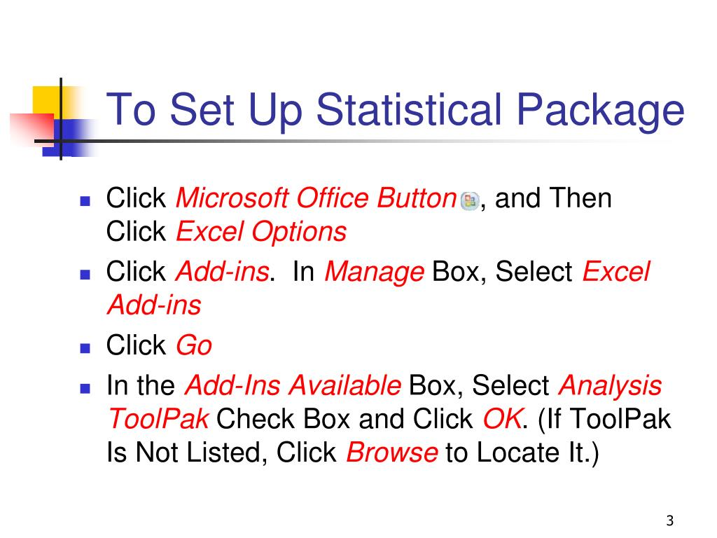 To Set Up Statistical Package