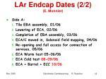 lar endcap dates 2 2 e monnier
