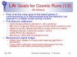 lar goals for cosmic runs 1 2 m aleksa