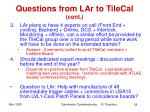 questions from lar to tilecal cont
