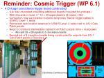 reminder cosmic trigger wp 6 1