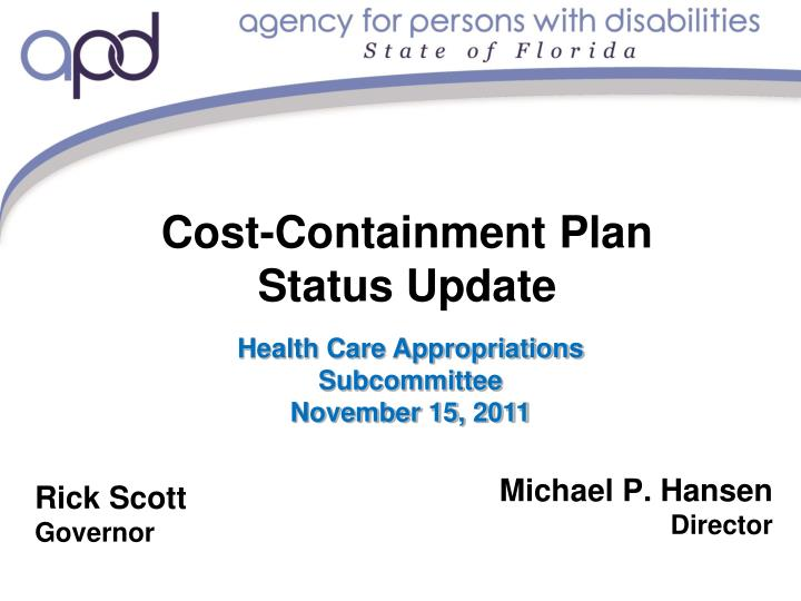 cost containment plan status update n.